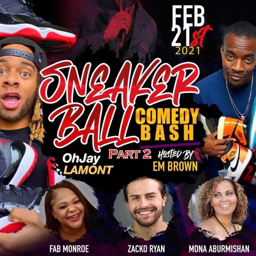 Sunday 2/21: Sneaker Ball Comedy Bash (Part 2!)