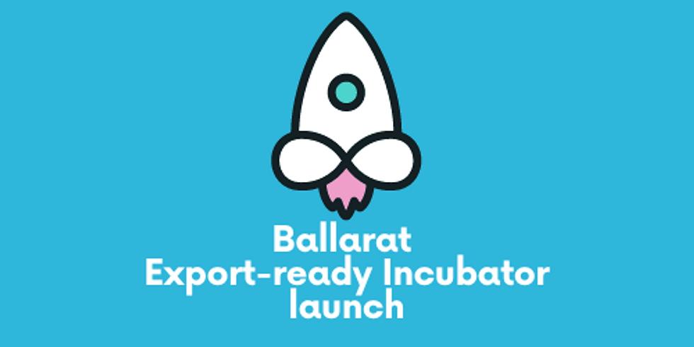 Ballarat Export-ready Incubator launch