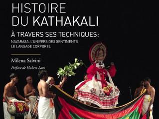 La Fabuleuse histoire du Kathakali à travers ses techniques : Milena Salvini et l'esprit du guru-shi