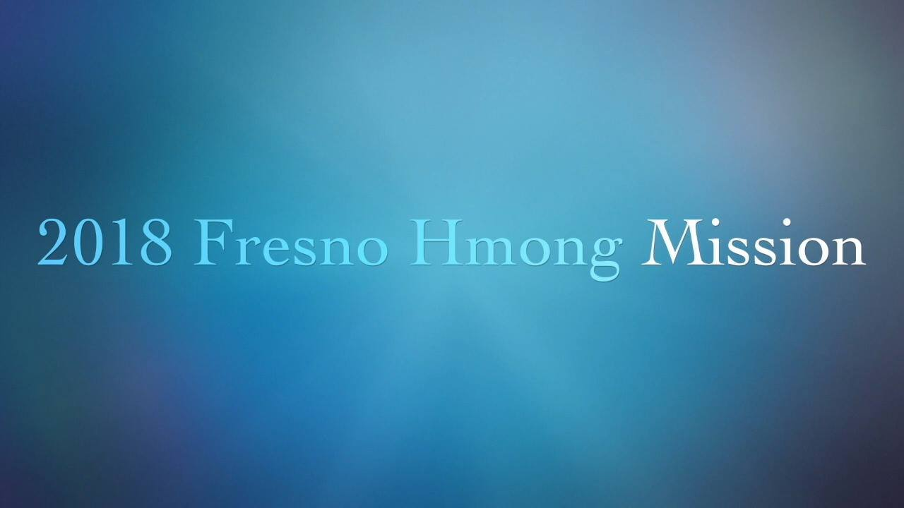 2018 Fresno Hmong Mission