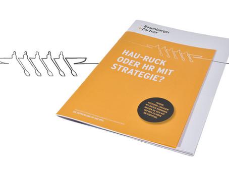 Hau-Ruck oder mit Strategie? Unser HR-Portfolio