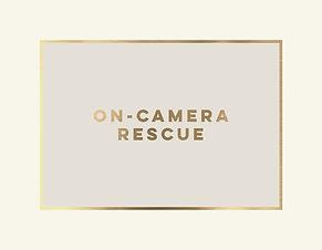 On-Camera Rescue.jpg