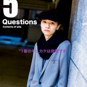 【5 Questions】Yoshimasa