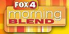 Fox 4 morning blend