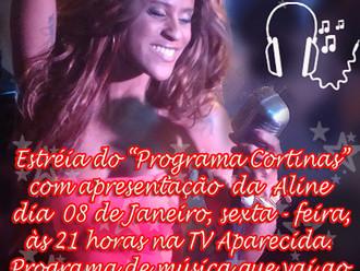 "Aline Silva Apresenta o ""Programa Cortinas"""