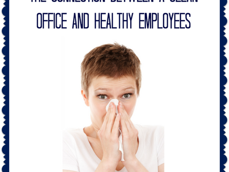 The connection between a clean office and healthy employees