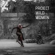 Project Wild Women