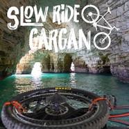 Slow Ride Gargano