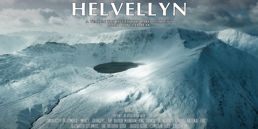 LIFE OF A MOUNTAIN: HELVELLYN