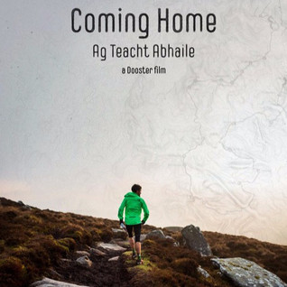 Coming Home: Ag Teacht Abhaile