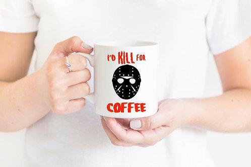 Jason Voorhees-Kill for Coffee Mug