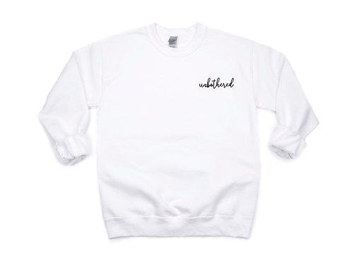 unbothered Sweatshirt