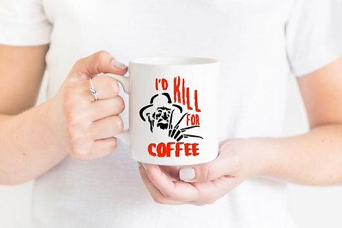 Freddy Krueger-Kill for Coffee Mug