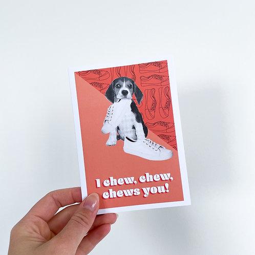 I Chew Chew Chews You - Celebration Card