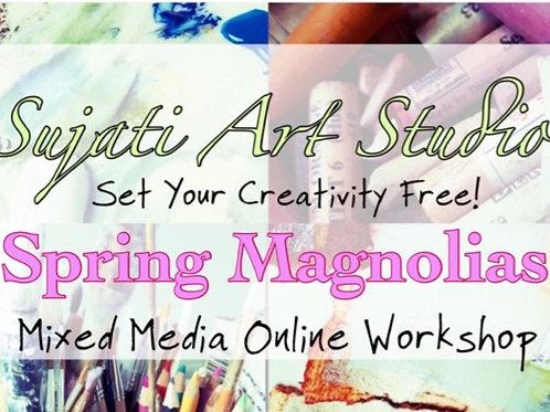 Spring Magnolias Online Class Workshop
