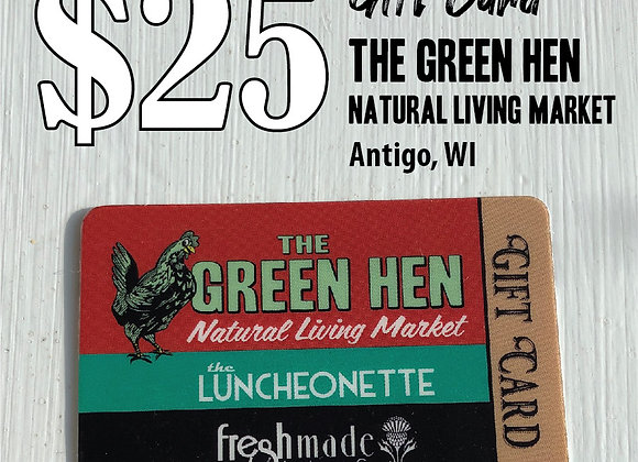 GIFT CARD 25 | The Green Hen, Natural Living Market In-Store Only