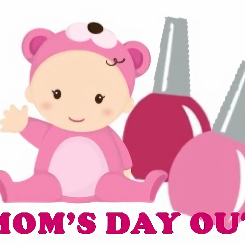 Mom's Day Out: Manicure, Lunch, & Play date