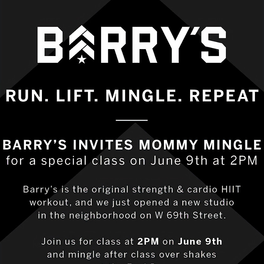 Barry's Bootcamp for Mommy Mingle