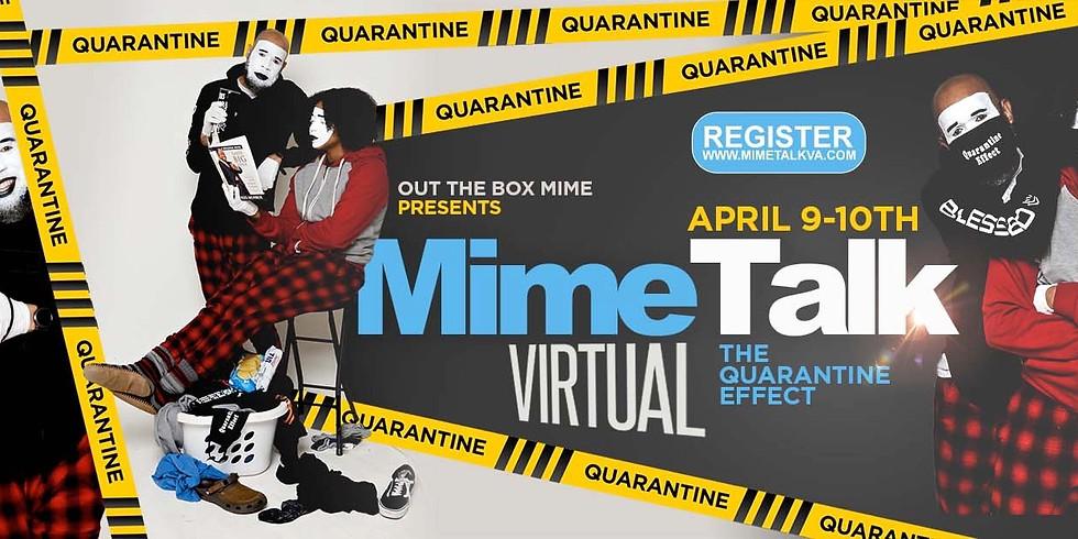 MimeTalk 2021: The Quarantine Effect