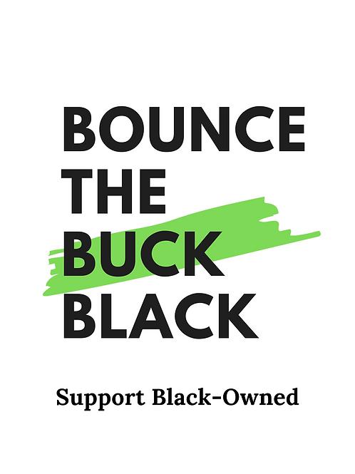 Bounce the Buck Black T-shirt