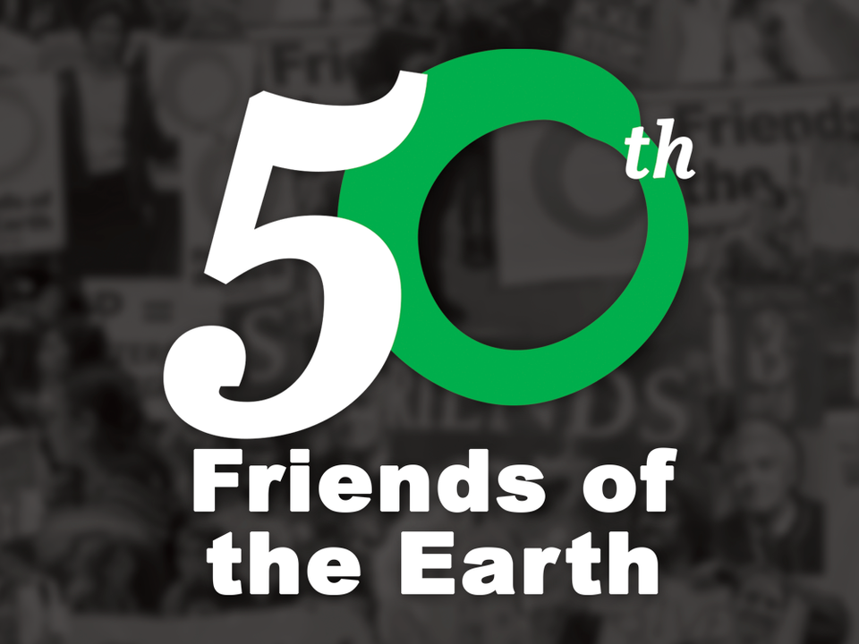 Friends of the Earth 50th