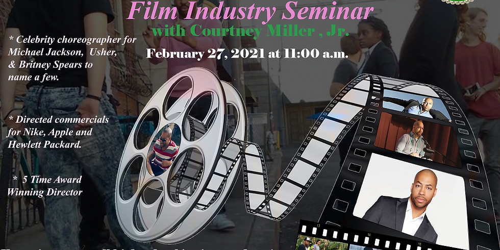 Film Industry Seminar with Courtney Miller, Jr.