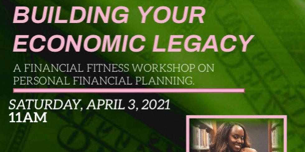 Building Your Economic Legacy