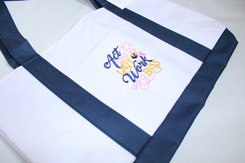 """Embroidered Tote """"Act like a lady, work like a boss"""""""
