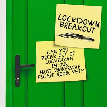 Lockdown Breakout