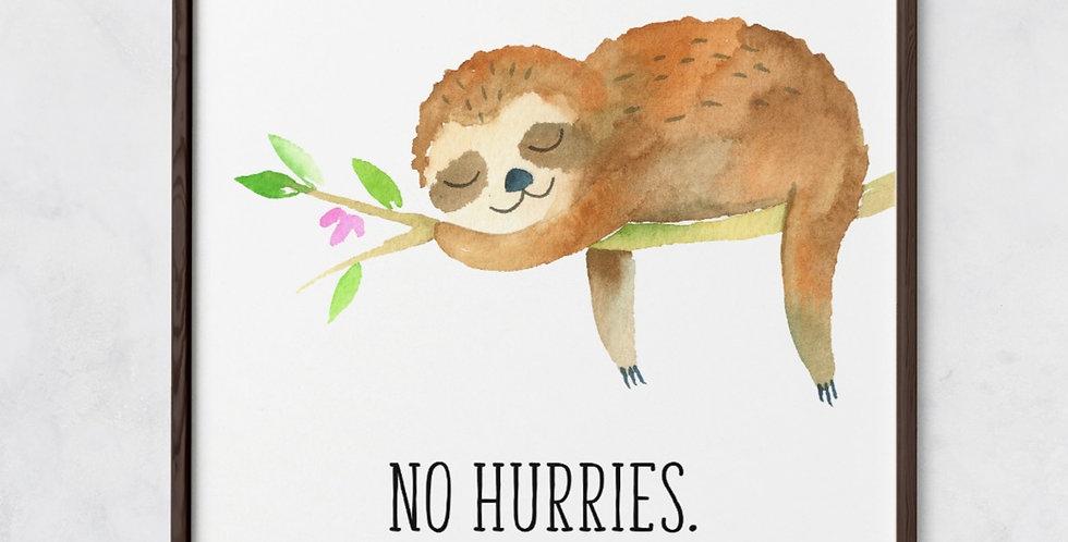 No Hurries Sloth Print