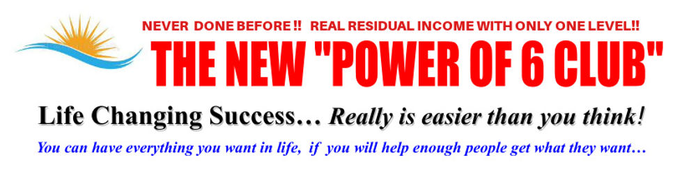 WEB-HEADER-PIC-POWER OF 6-Life Changing Success-6-13-21 - Copy - …-0001 copy.jpg