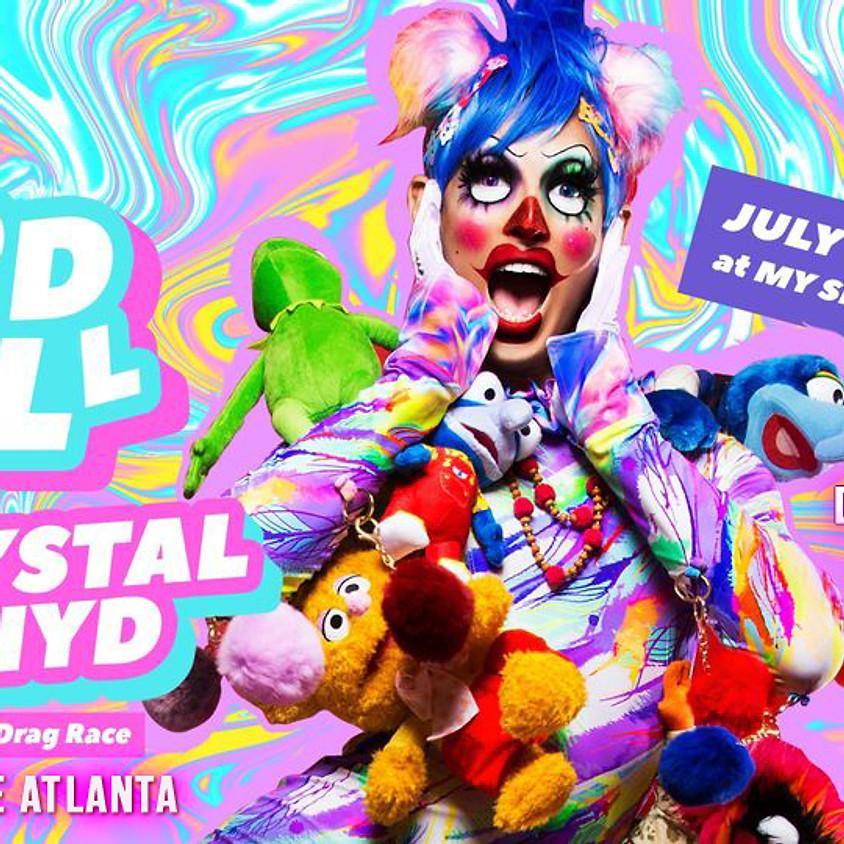 RuPaul Girl Crystal Methyd, drag show, dj's and more