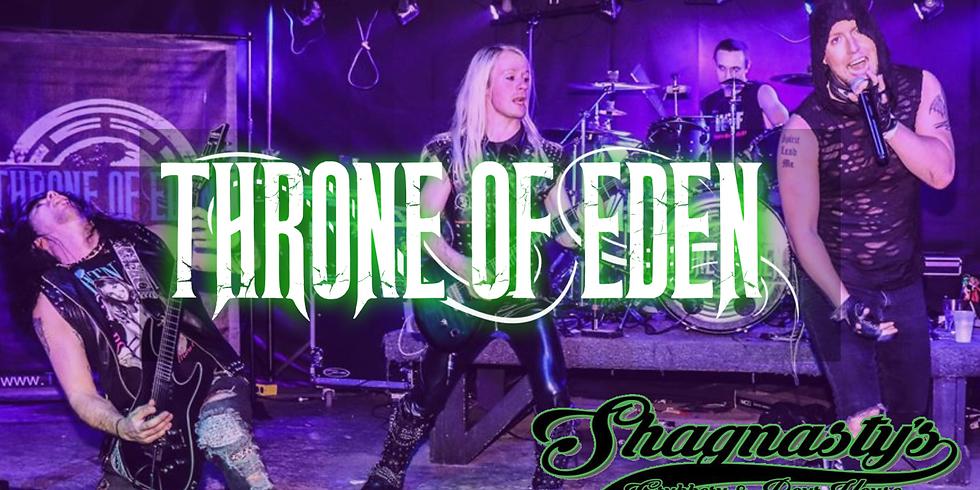Throne of Eden @ Shagnasty's