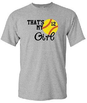 That's My Girl Softball or Guy Baseball