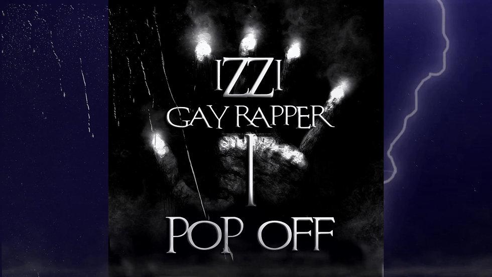 IZZI STARZ - POP OFF