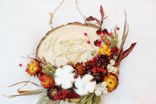 DRIED FLOWER WOOD BOARD WITH CALLIGRAPHY