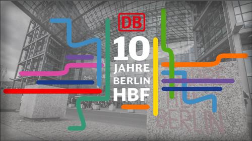Deutsche Bahn - 10 Jahre Berliner Hauptbahnhof