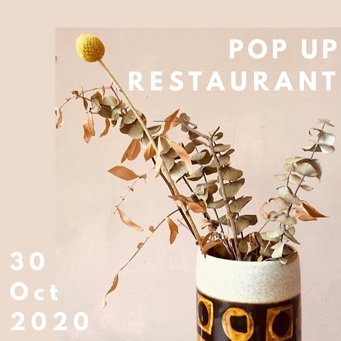 POP UP RESTAURANT- SUPPER *Sit in*