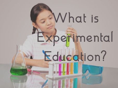 What is Experimental Education?