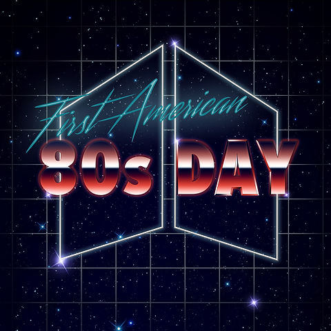First american 80s day.jpg