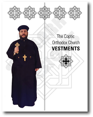 The Vestments (Coptic Orthodox Church) – 500 Cards @ $0.75 each card