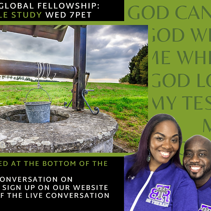 Weekly Bible Study: What I learned at the bottom of the well