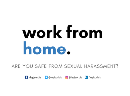 Ambit of Anti Sexual Harassment Laws While Working From Home