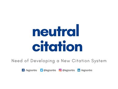 Neutral Citation: A Change That Demands Attention