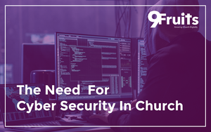 The Need For Cyber Security In Church.