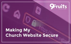 Making My Church Website Secure