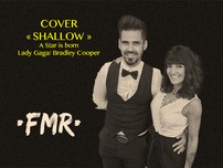 COVER Shallow - Lady Gaga / Bradley Cooper « A Star is born »