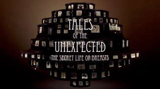 Tales of the Unexpected- Secret life of breasts