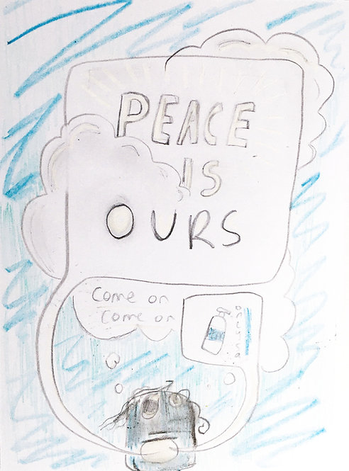 YOUR, OUR PEACE