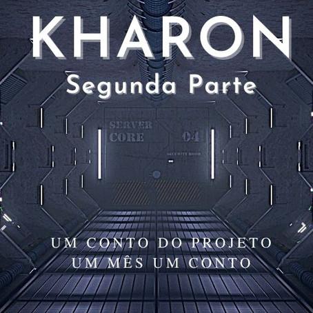 KHARON - Parte II